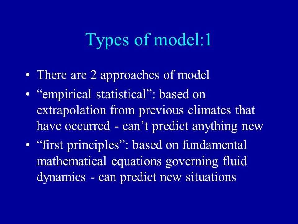 Types of model:1 There are 2 approaches of model