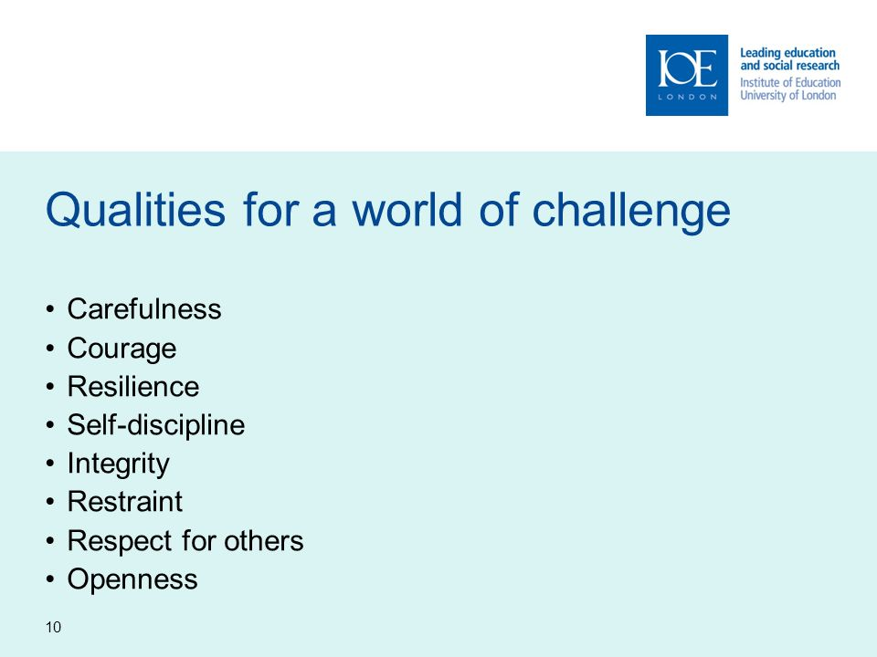 Qualities for a world of challenge