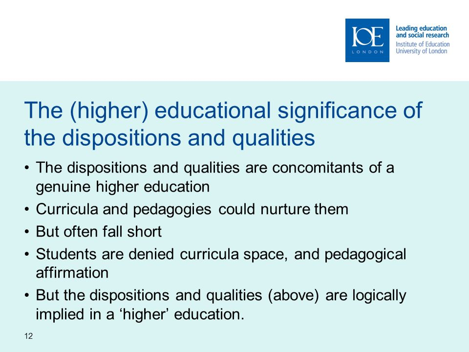 The (higher) educational significance of the dispositions and qualities