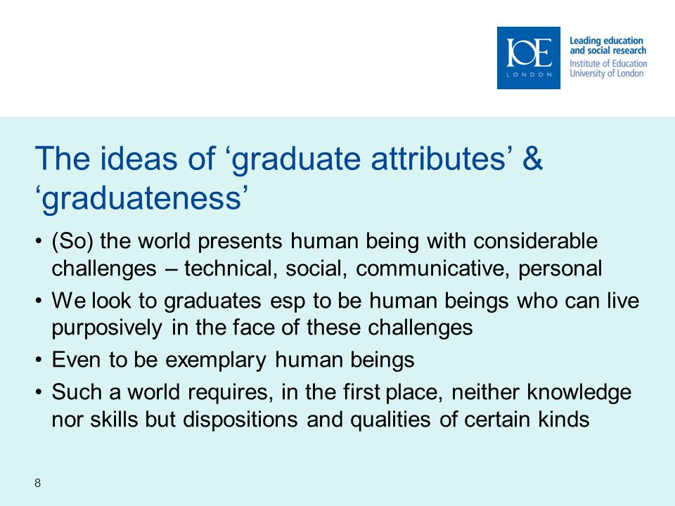 The ideas of 'graduate attributes' & 'graduateness'