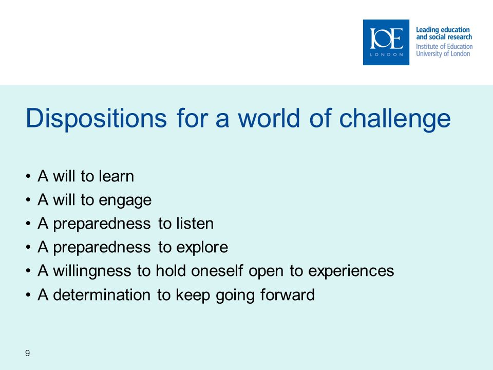 Dispositions for a world of challenge