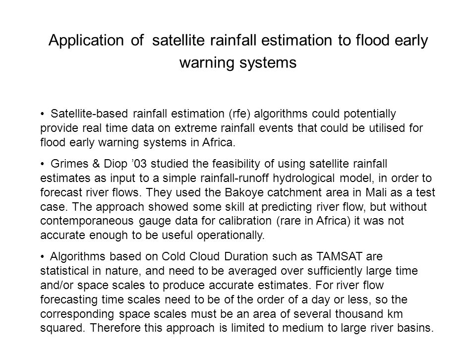 Application of satellite rainfall estimation to flood early warning systems