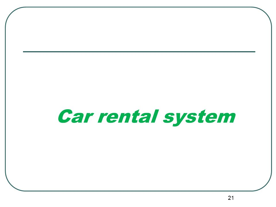 literature review on car rental systems The project will be known as the car rental management system (crms) there are seven modules in the crms, which are client information  chapter 2 literature review and project methodology 21 introduction 5 22 facts and findings 5 221 domain 5  viii 222 existing system 6.