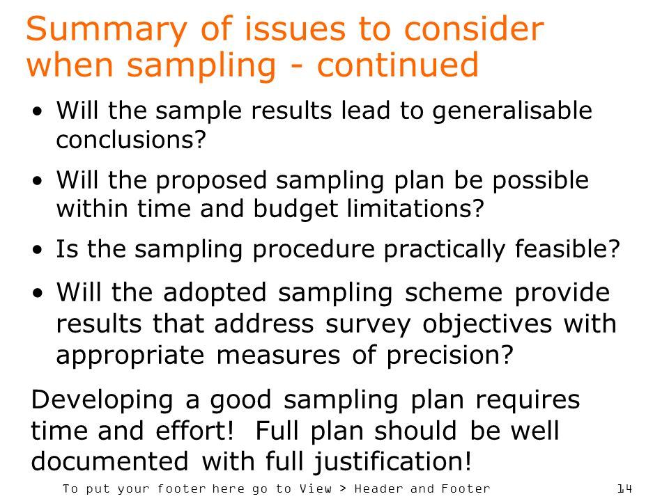 Summary of issues to consider when sampling - continued