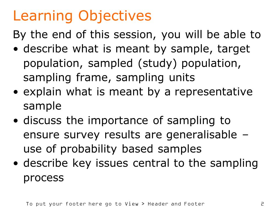 Learning Objectives By the end of this session, you will be able to