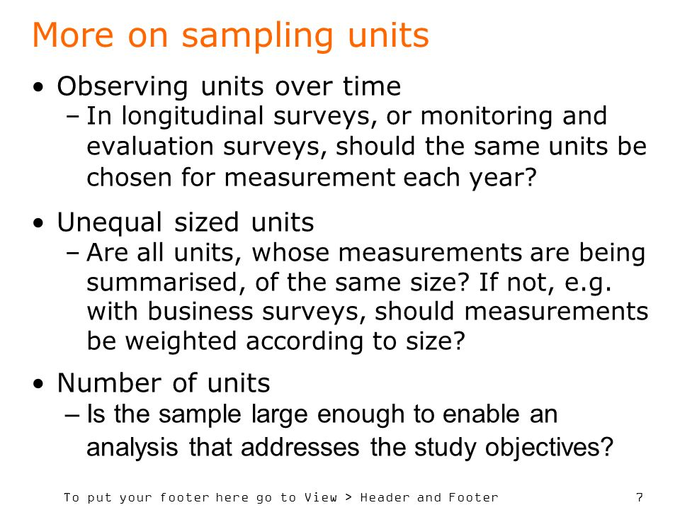 More on sampling units Observing units over time Unequal sized units