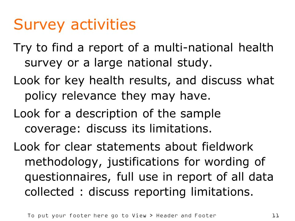 Survey activities Try to find a report of a multi-national health survey or a large national study.