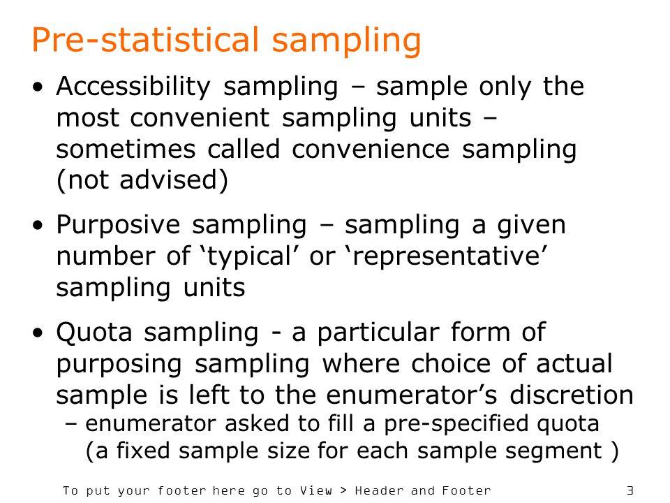 Pre-statistical sampling