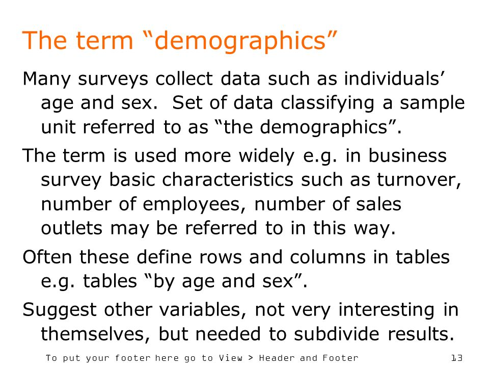 The term demographics