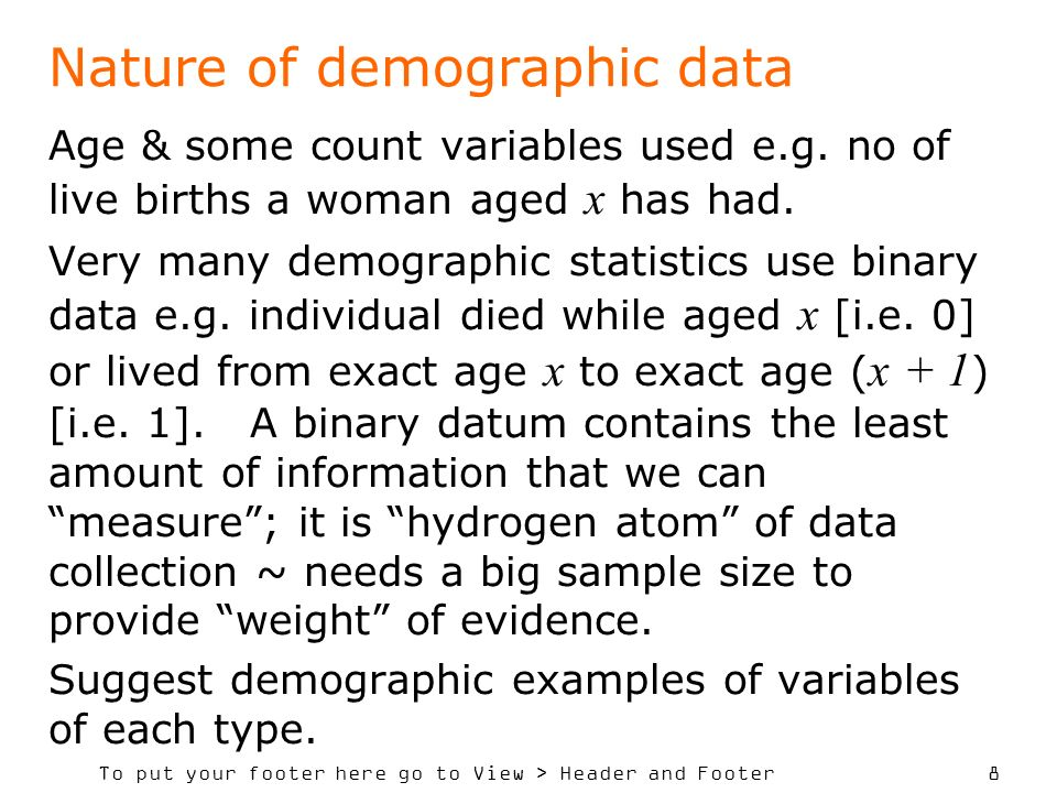 Nature of demographic data