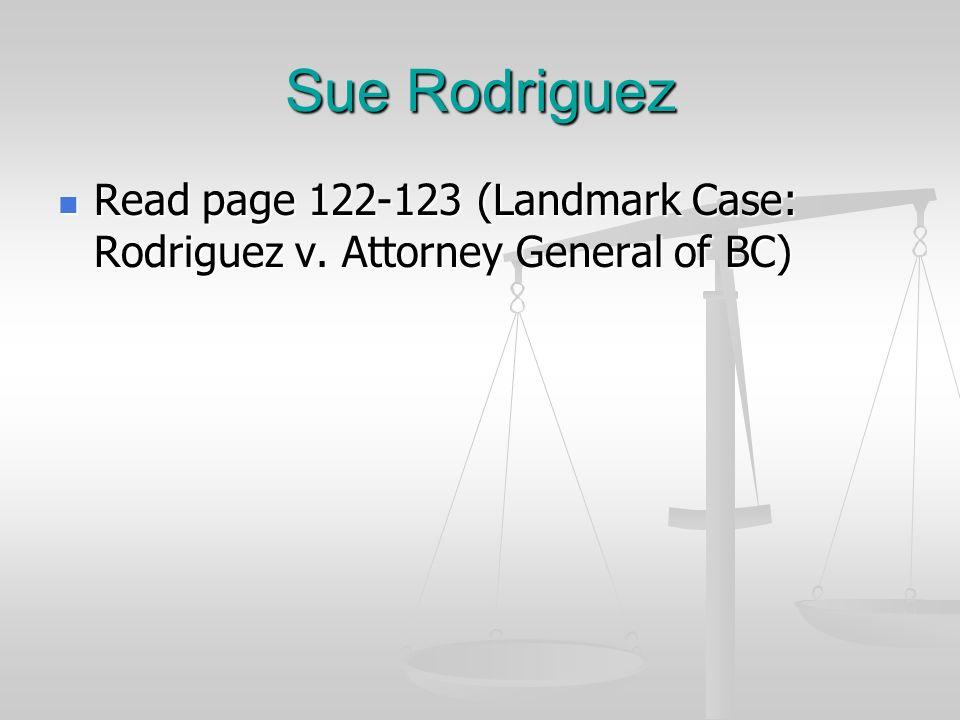 rodriguez v attorney general of british Rodriguez c colombie-britannique (procureur general), [1993] 3 rcs 519 rodriguez v british columbia (attorney general), [1993] 3 scr 519.