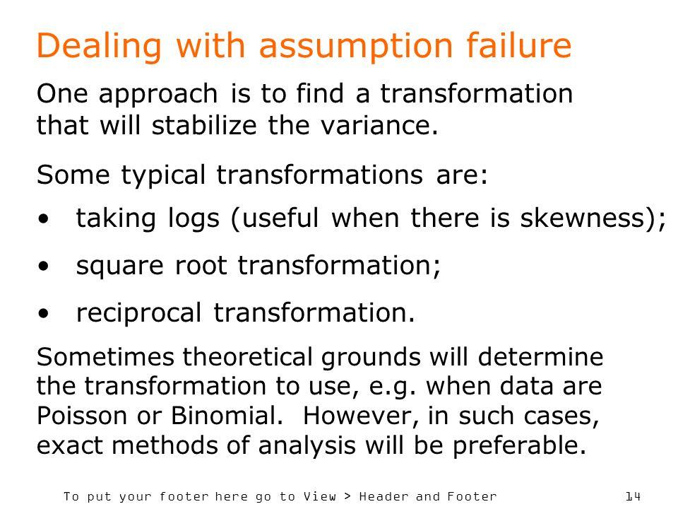 Dealing with assumption failure