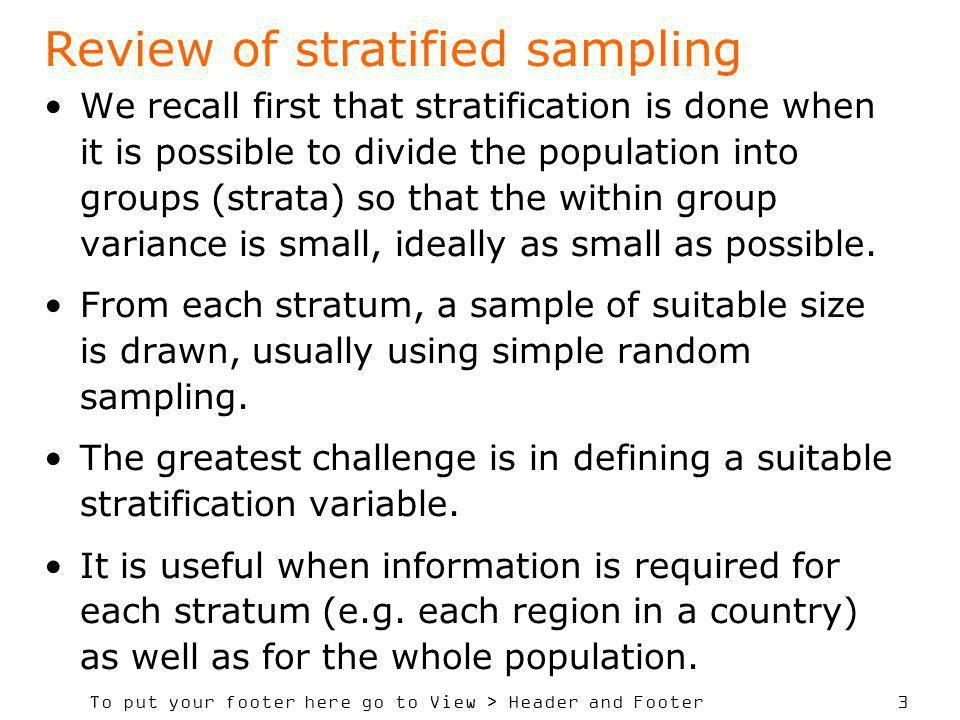Review of stratified sampling