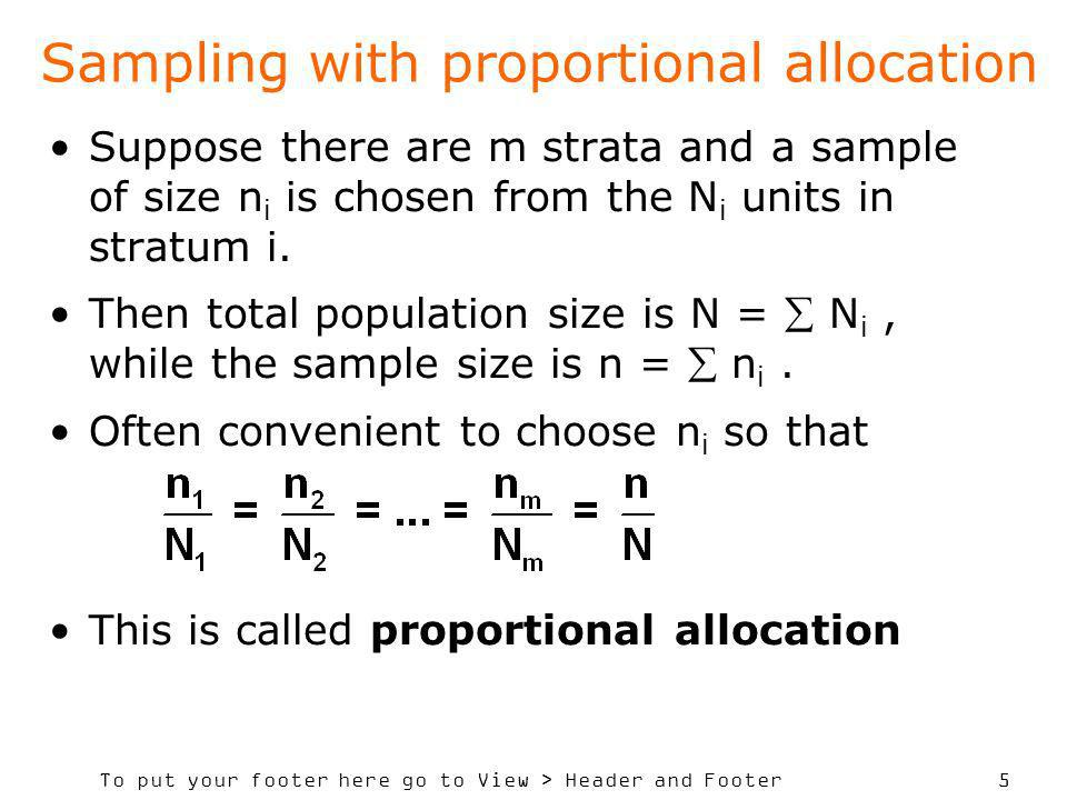 Sampling with proportional allocation