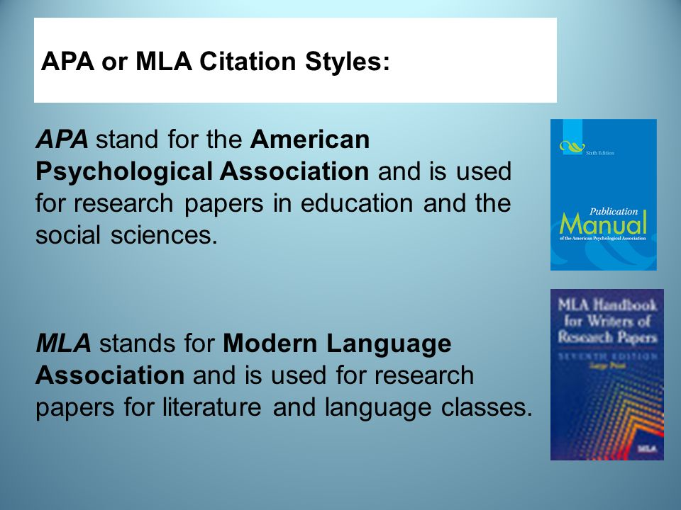 apa or mla style Citing sources: apa & mla style below are links to examples of citations that are most commonly used by students at harper college examples in both apa and mla style formats are available the style you should use is usually determined by the discipline or course in which you are working.