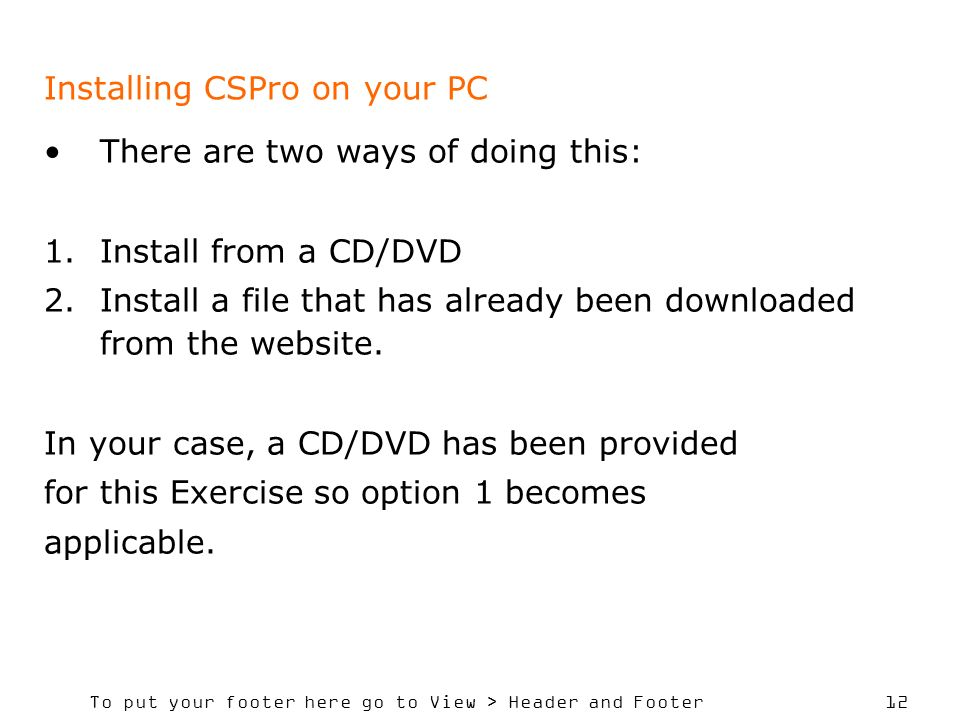 Installing CSPro on your PC