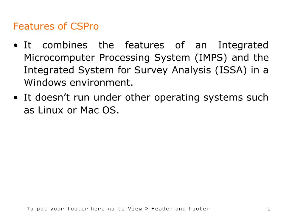Features of CSPro