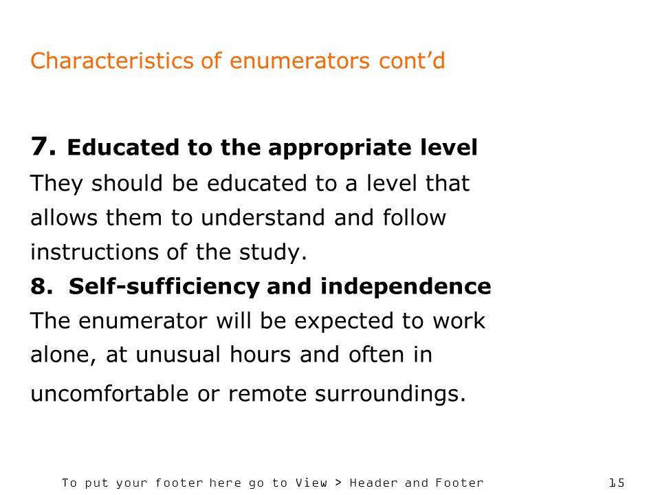 Characteristics of enumerators cont'd