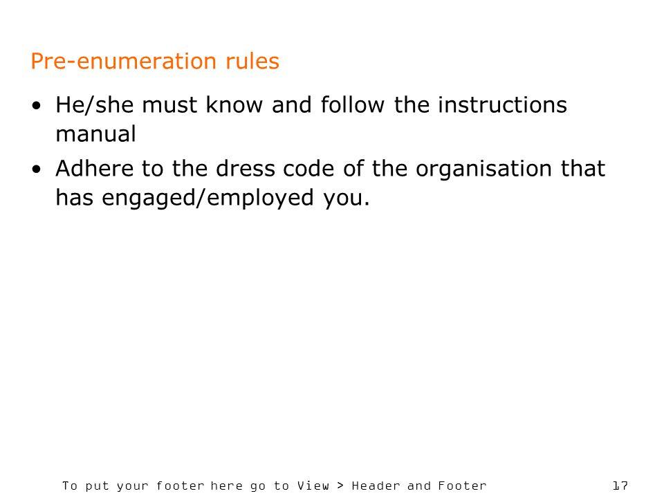 Pre-enumeration rules