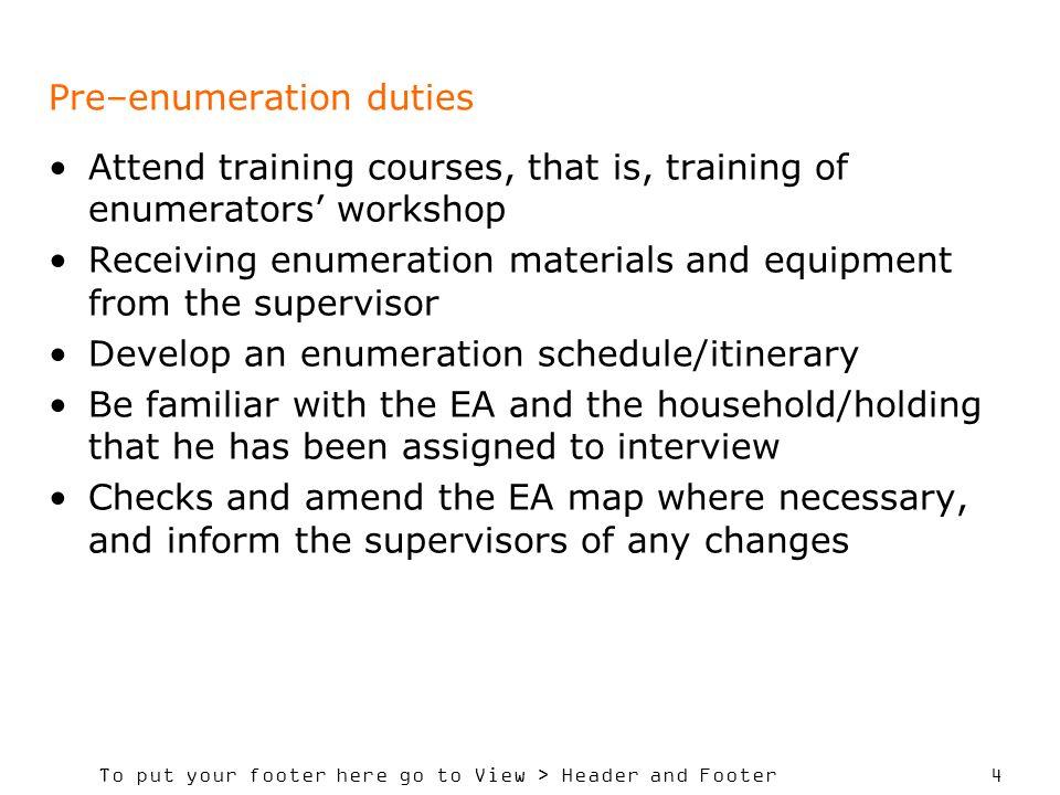 Pre–enumeration duties
