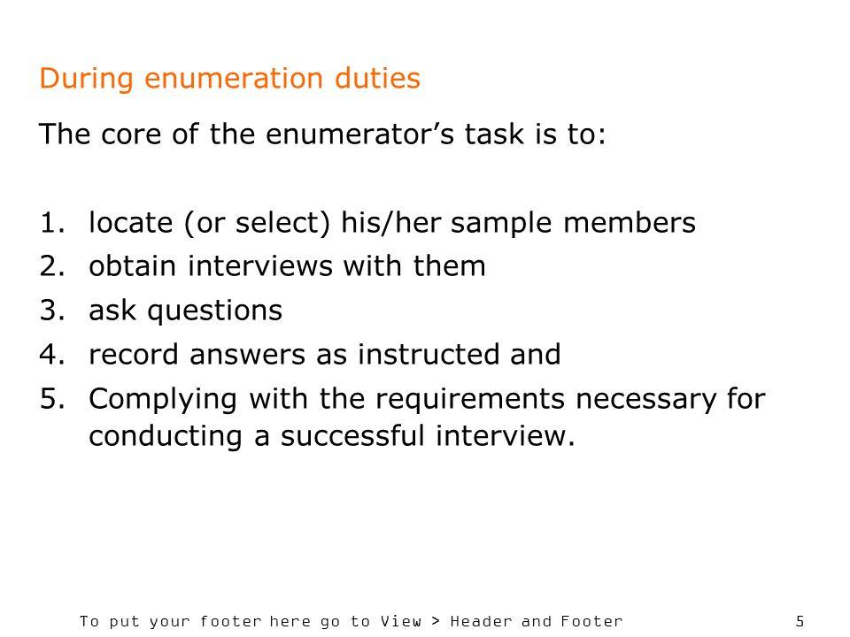 During enumeration duties