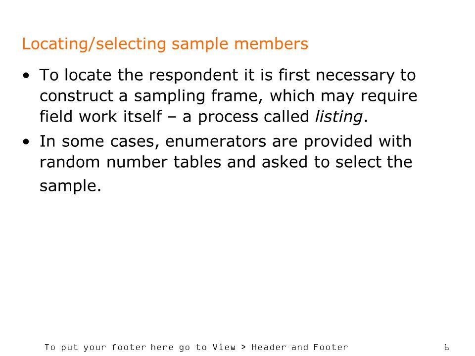 Locating/selecting sample members