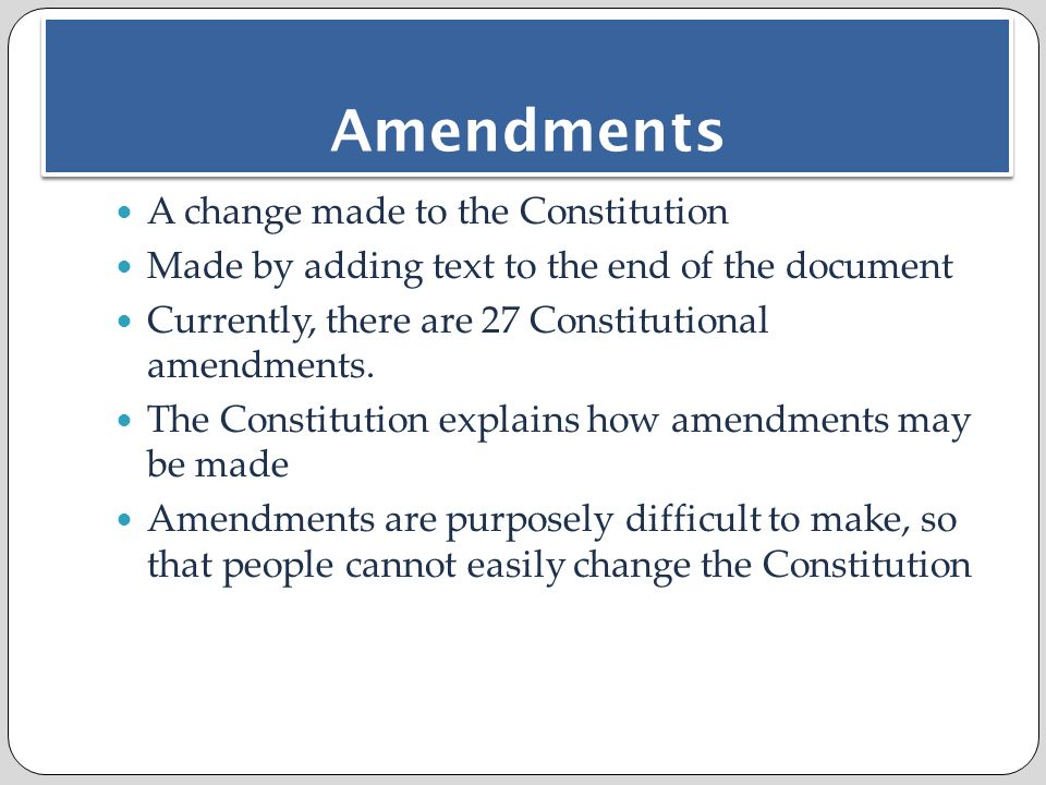 the difficulty in amending the constitution Essay:problems with the current us your proposed constitution would exacerbate these problems there have been just 27 amendments to the constitution by.