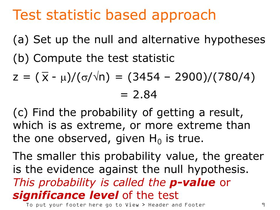 Test statistic based approach