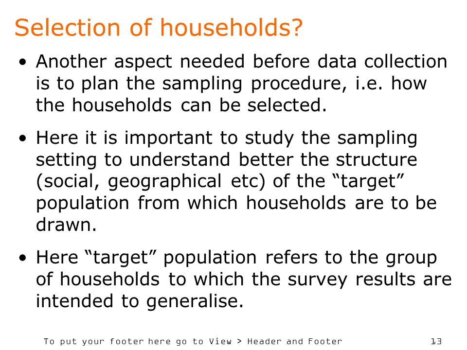 Selection of households