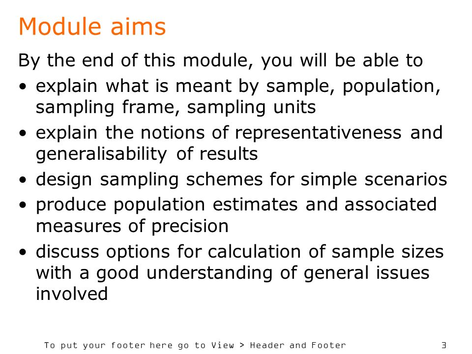 Module aims By the end of this module, you will be able to