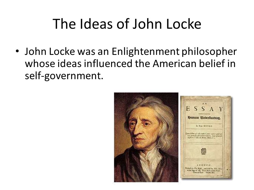 the influences of john locke on education John locke made a strong contribution to early childhood education in the form of his 1693 treatise,  what contributions did john locke make to early childhood.