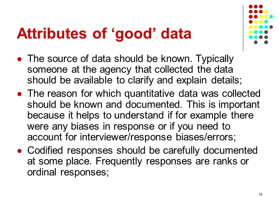 Attributes of 'good' data