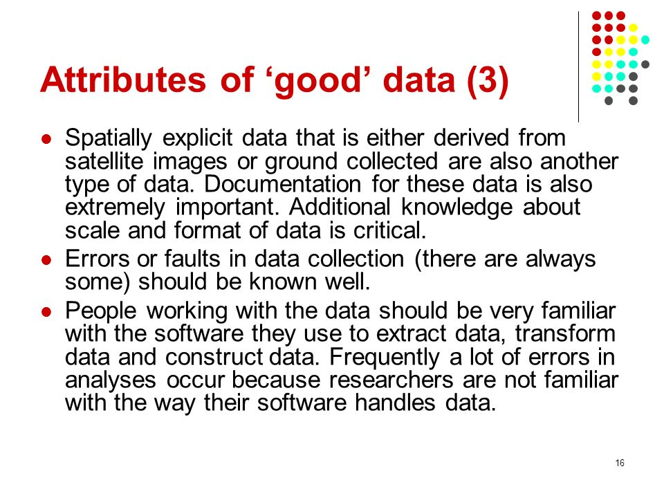 Attributes of 'good' data (3)