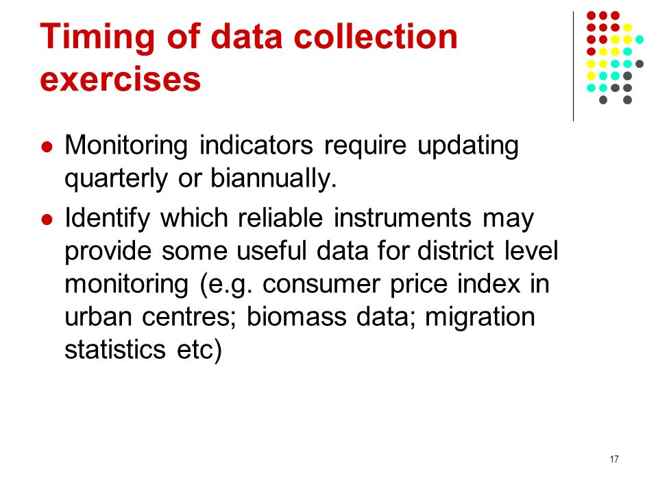 Timing of data collection exercises