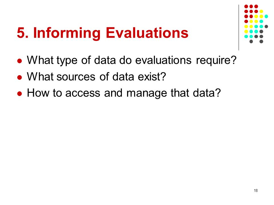 5. Informing Evaluations
