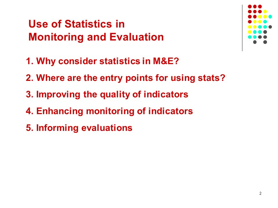Use of Statistics in Monitoring and Evaluation