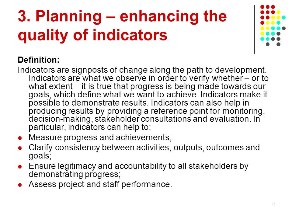 3. Planning – enhancing the quality of indicators