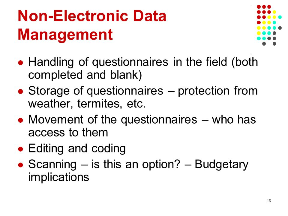 Non-Electronic Data Management
