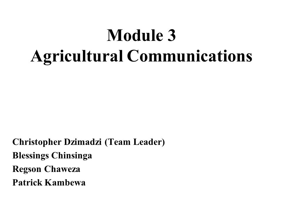 Module 3 Agricultural Communications