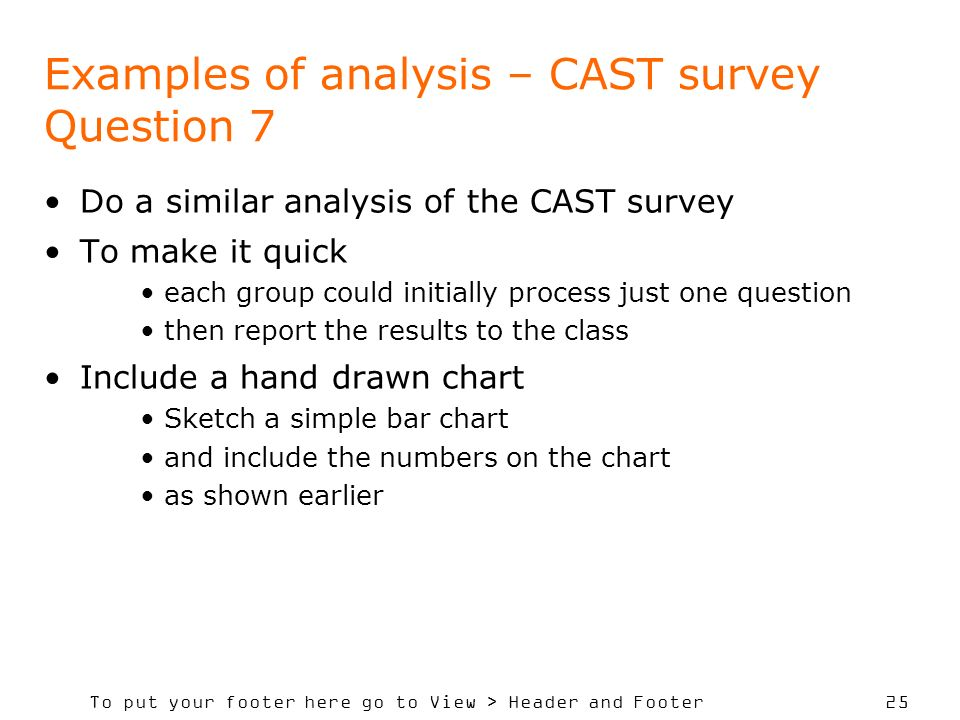 Examples of analysis – CAST survey Question 7