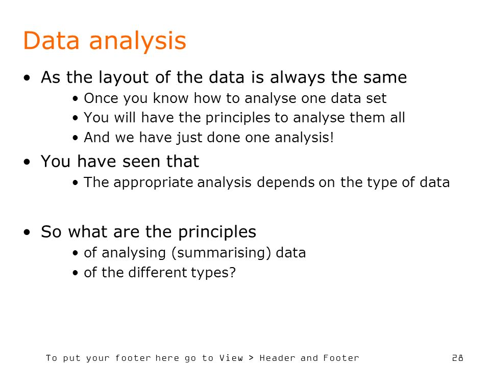 Data analysis As the layout of the data is always the same