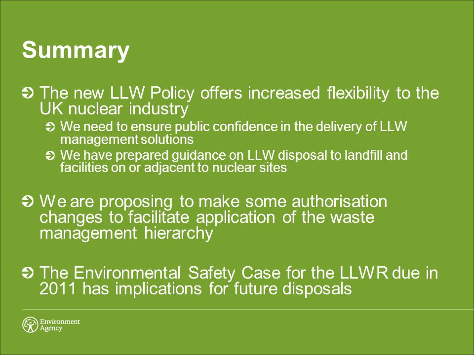 Summary The new LLW Policy offers increased flexibility to the UK nuclear industry.