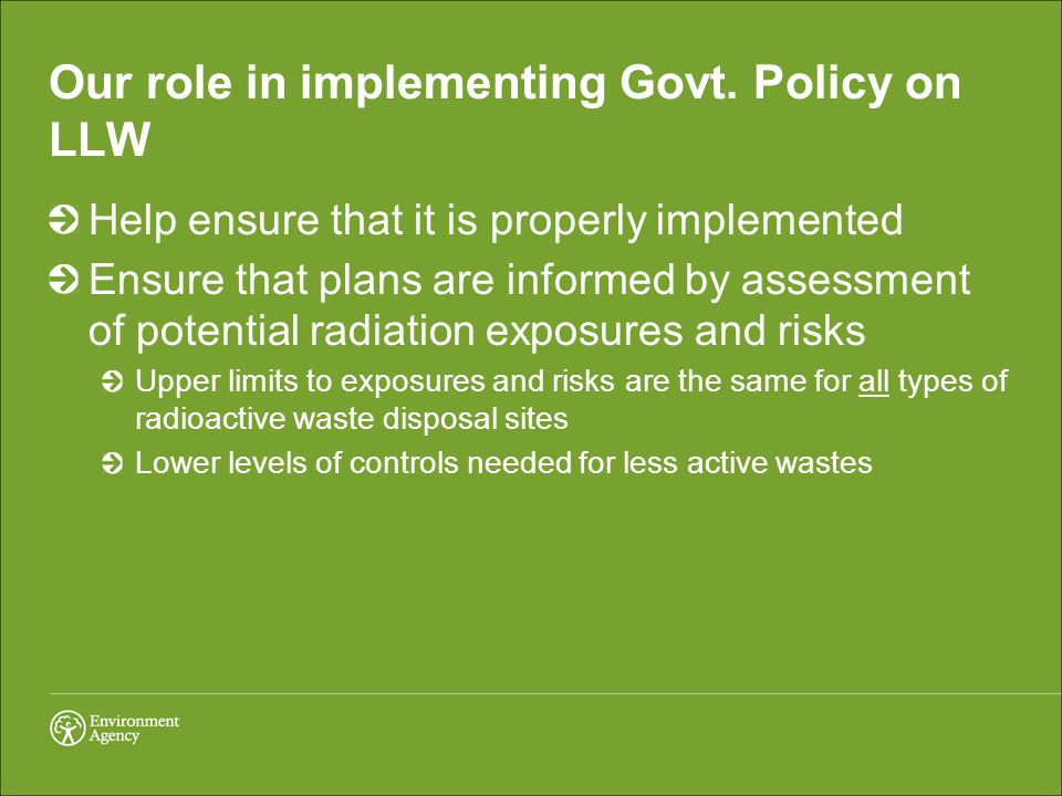 Our role in implementing Govt. Policy on LLW