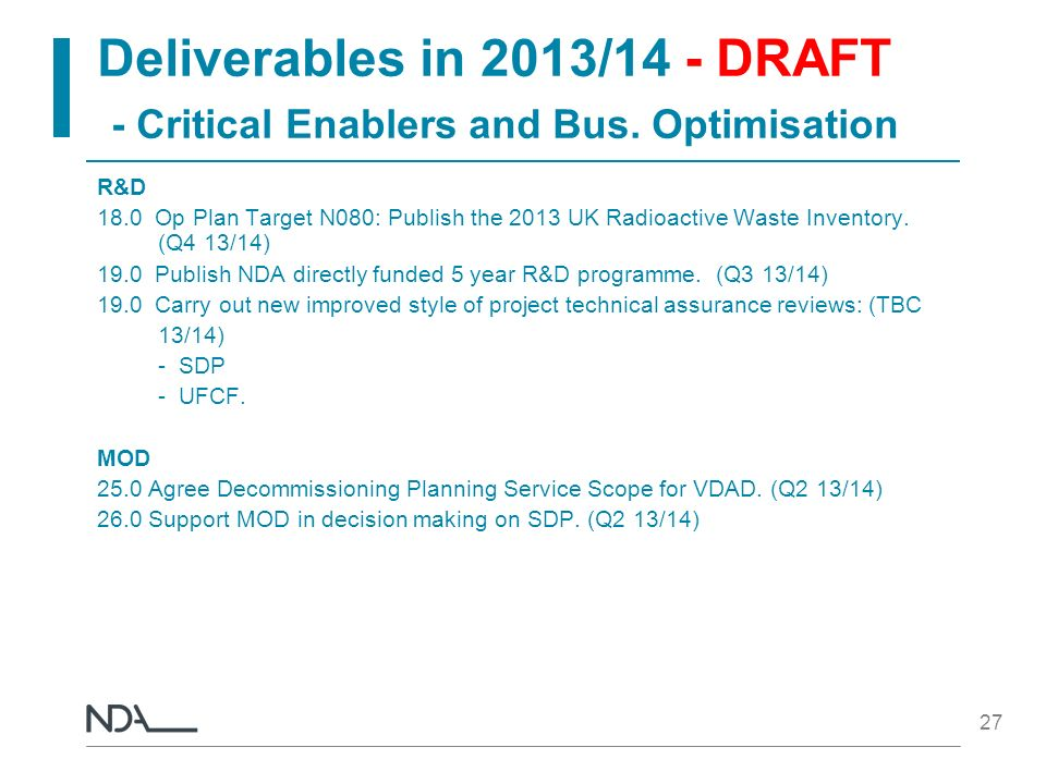 Deliverables in 2013/14 - DRAFT - Critical Enablers and Bus