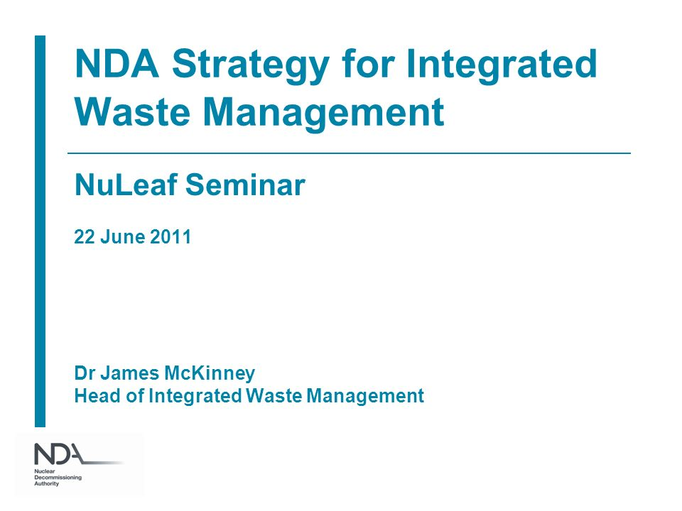 NDA Strategy for Integrated Waste Management