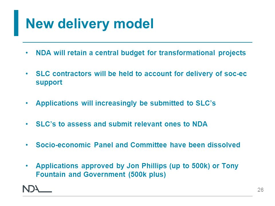 New delivery model NDA will retain a central budget for transformational projects.