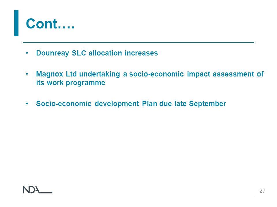 Cont…. Dounreay SLC allocation increases