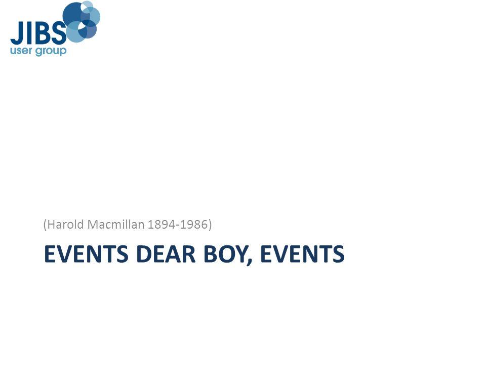 (Harold Macmillan 1894-1986) EVENTS DEAR BOY, EVENTS