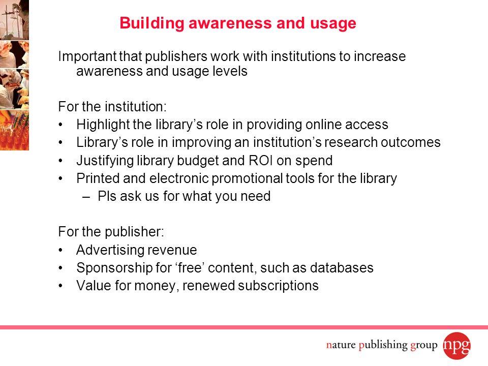 Building awareness and usage