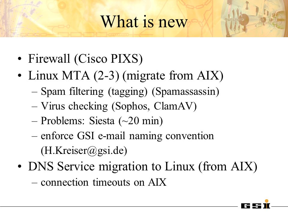 What is new Firewall (Cisco PIXS) Linux MTA (2-3) (migrate from AIX)